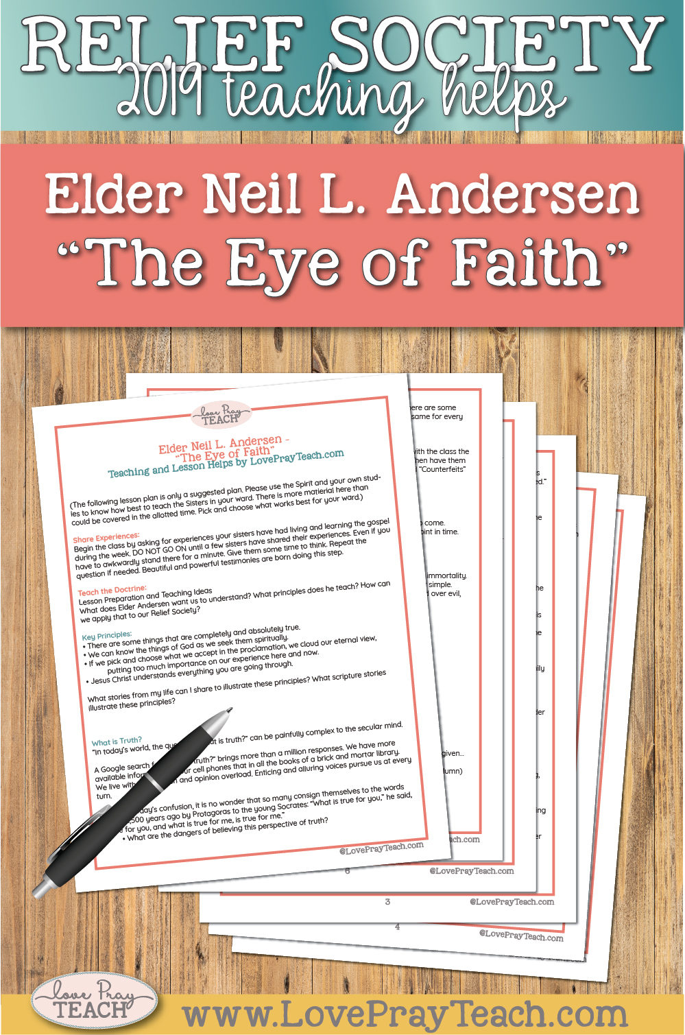 """2019 General Conference lesson helps for Relief Society: Neil L. Andersen """"The Eye of Faith"""" www.LovePrayTeach.com"""