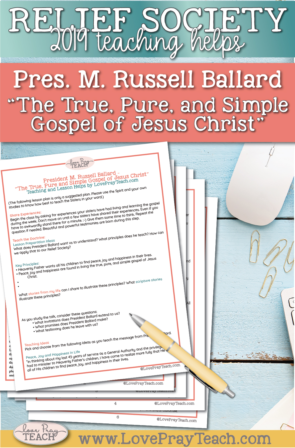"""President M. Russell Ballard: """"The True, Pure, and Simple Gospel of Jesus Christ"""" April 2019 General Conference Lesson Helps"""