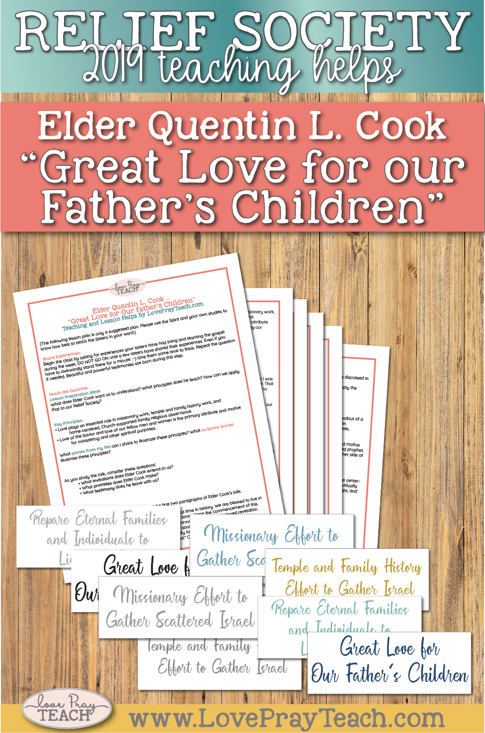 """Elder Quentin L. Cook """"Great Love for our Father's Children"""" April 2019 General Conference Lesson Helps for Relief Society www.LovePrayTeach.com"""