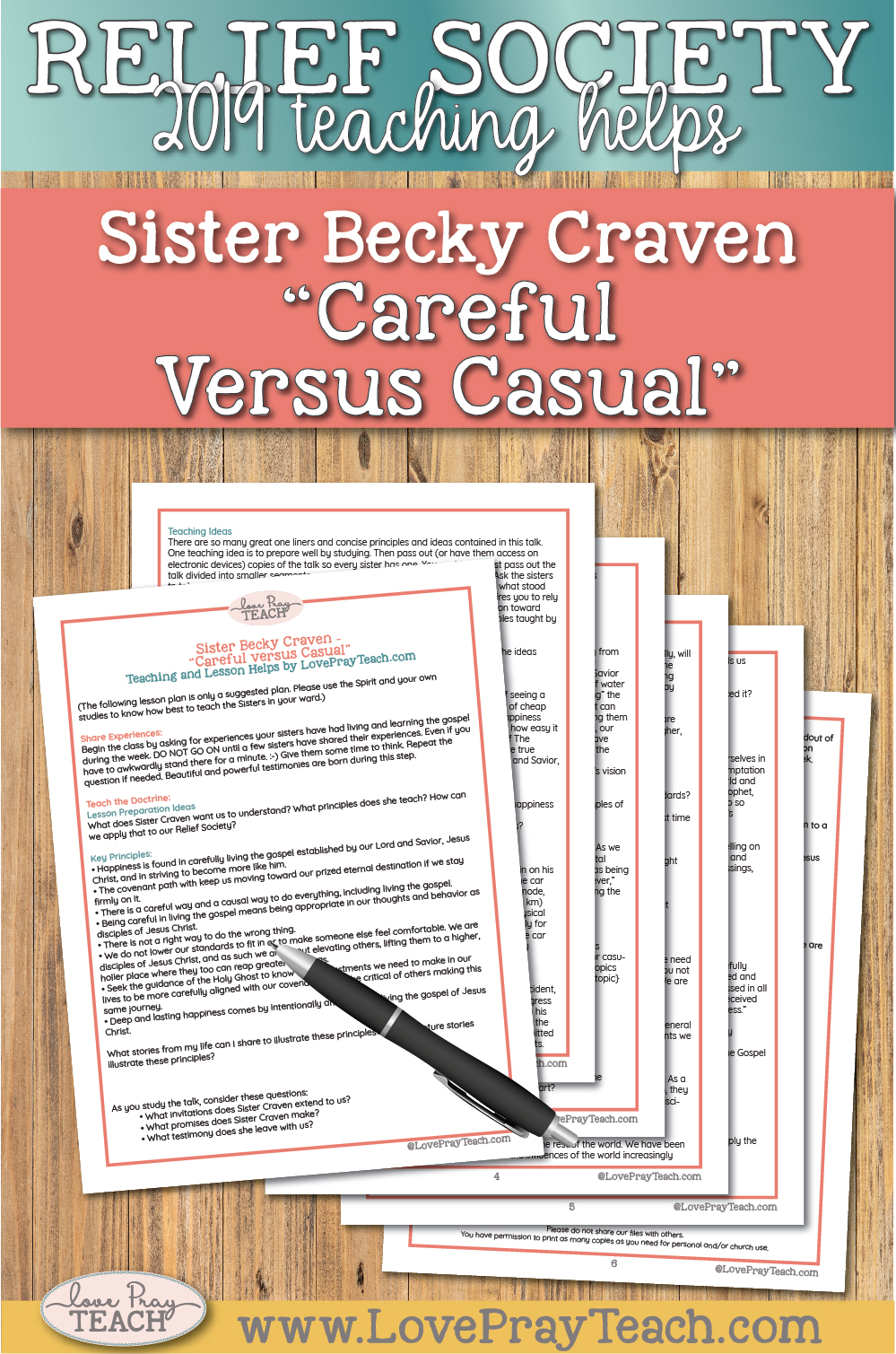 """April 2019 General Conference Lesson Helps for Relief Society: Sister Becky Craven """"Careful Versus Casual"""""""