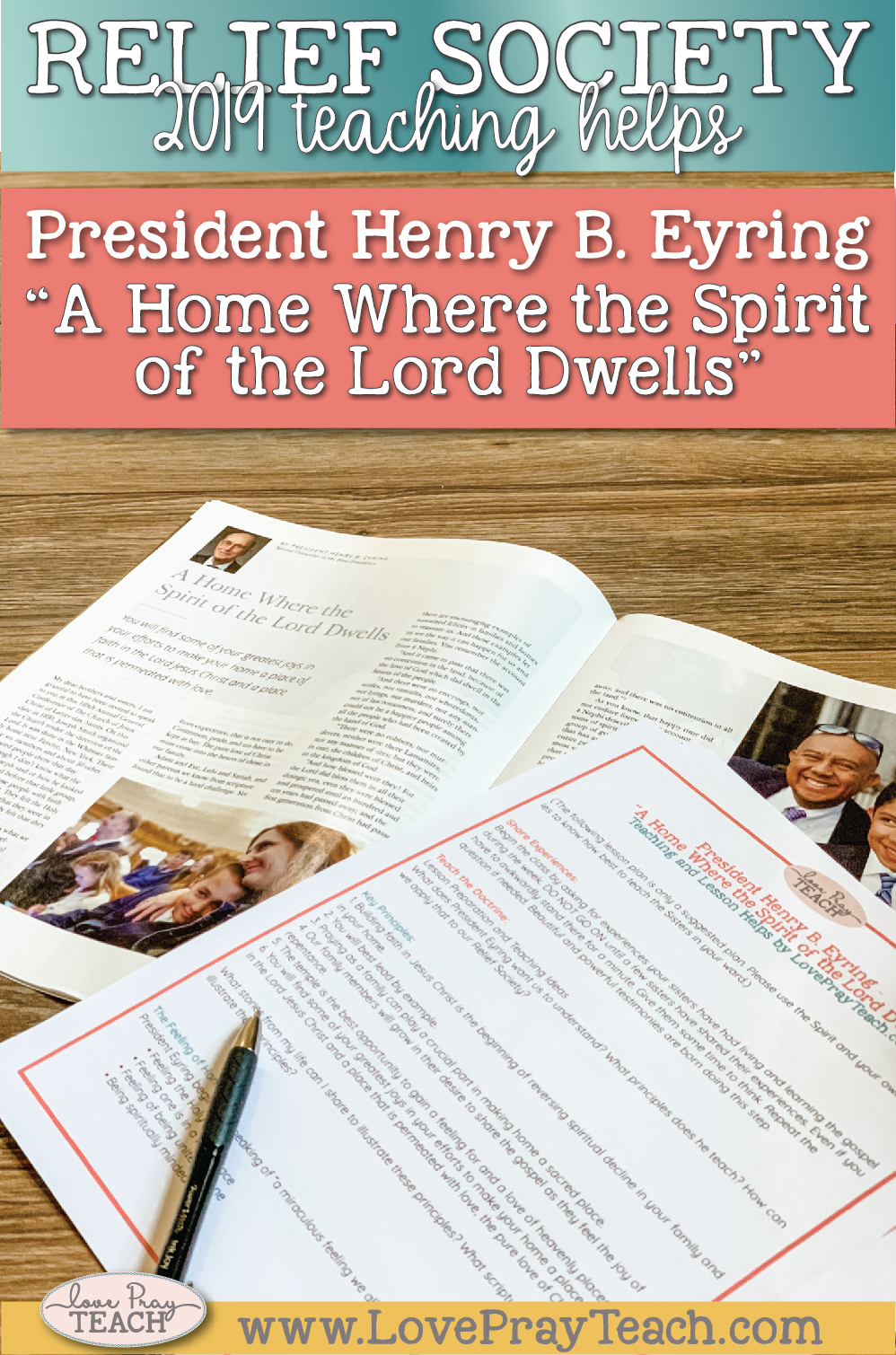 """2019 General Conference Relief Society Lesson Helps for President Henry B. Eyring: """"A Home Where the Spirit of the Lord Dwells"""" Instant Download on www.LovePrayTeach.com #ReliefSociety #ChurchofJesusChrist"""