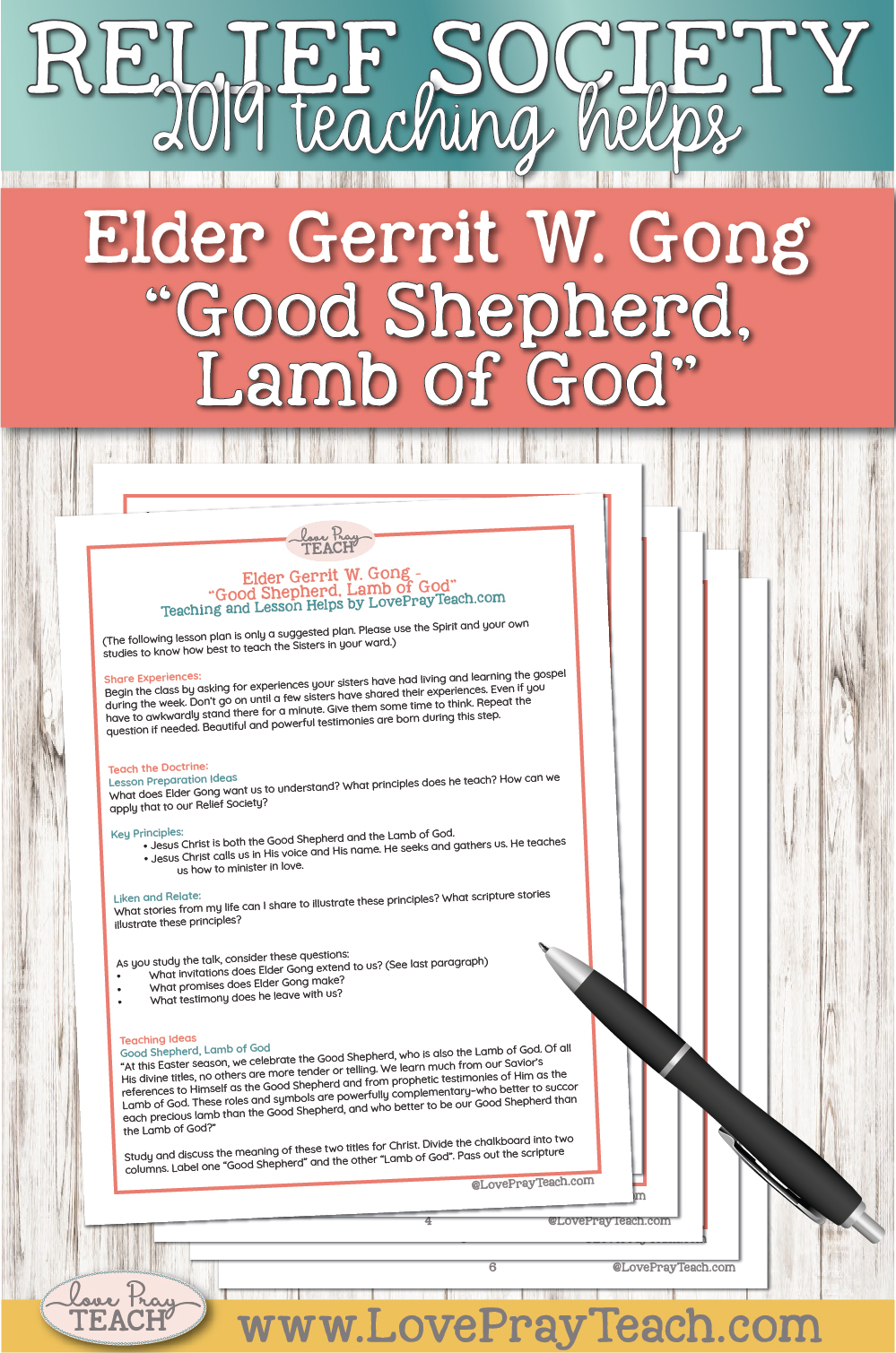 "April 2019 General Conference Lesson Helps for Elder Gerrit W. Gong ""Good Shepherd, Lamb of God"" Printable Teaching Packet www.LovePrayTeach.com"