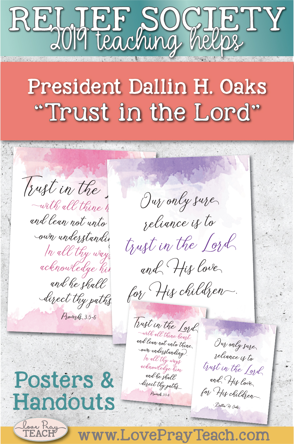 """Relief Society lesson helps for General Conference October 2019: President Oaks: """"Trust in the Lord"""" www.LovePrayTeach.com"""