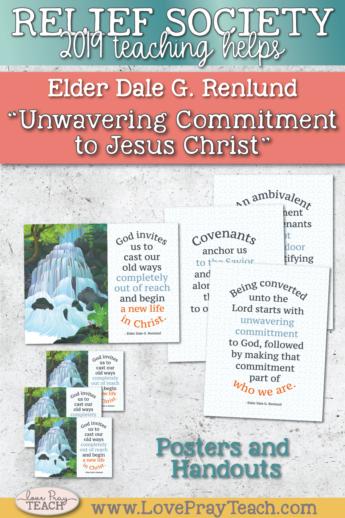 """October 2019 General Conference: Elder Dale G. Renlund """"Unwavering Commitment to Jesus Christ"""" Printable Lesson Helps and Handouts"""