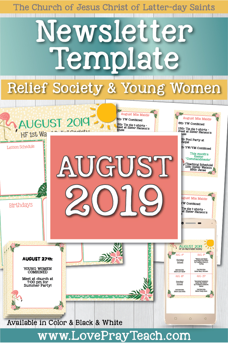 August 2019 Editable Newsletter Template and Sunday Lesson Calendars for Relief Society and Young Women www.LovePrayTeach.com