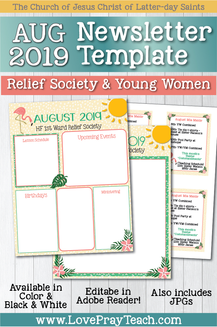 August 2019 Editable Newsletter Template and Sunday Lesson Calendars for Relief Society and Young Women. Email, print, or post to social media to keep your ward informed of everything that's going on! www.LovePrayTeach.com