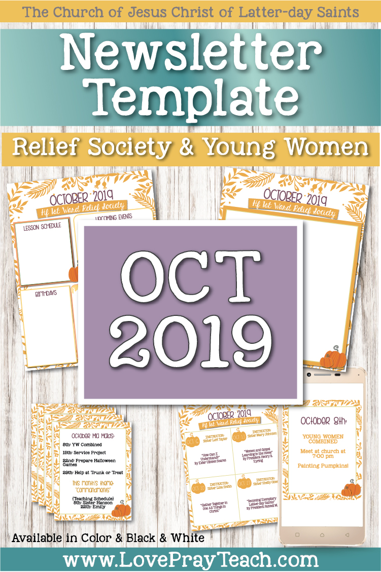 October 2019 Editable Newsletter Packet for Relief Society and Young Women www.LovePrayTeach.com