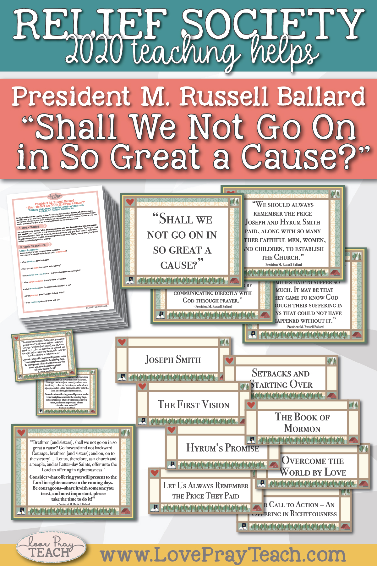 "April 2020 General Conference: President M. Russell Ballard - ""Shall We Not Go On in So Great a Cause?"" Printable Lesson Helps and Handouts for Latter-day Saints"