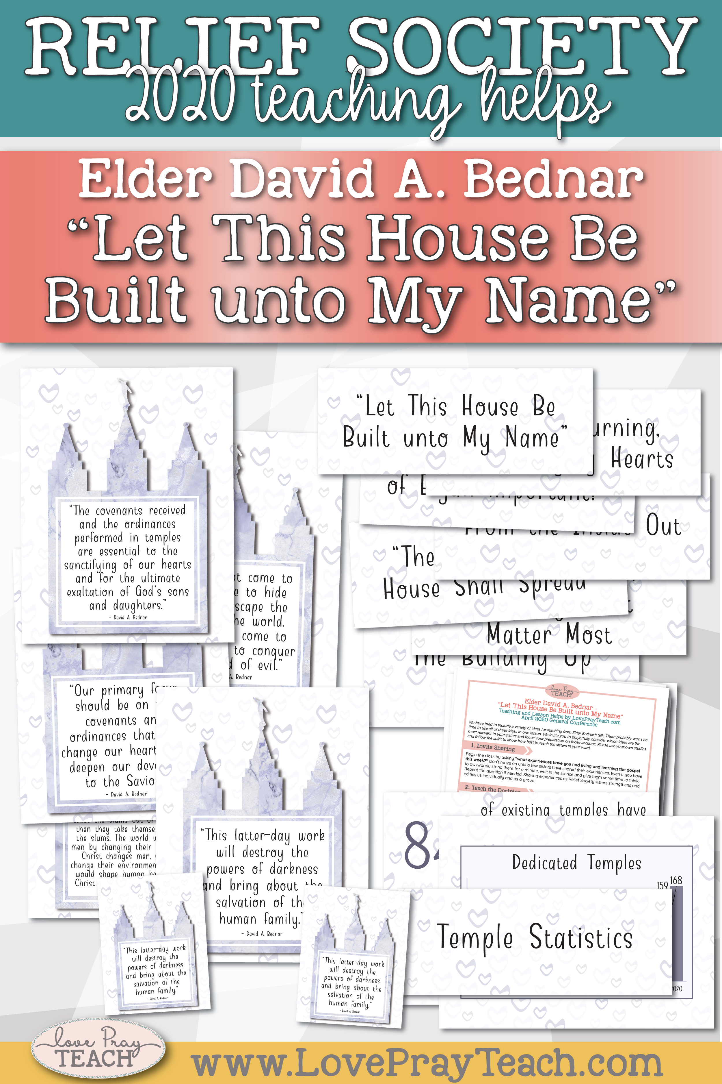 "April 2020 General Conference: Elder David A. Bednar - ""Let This House Be Built unto My Name"" Printable Lesson Helps and Handouts for Latter-day Saints"