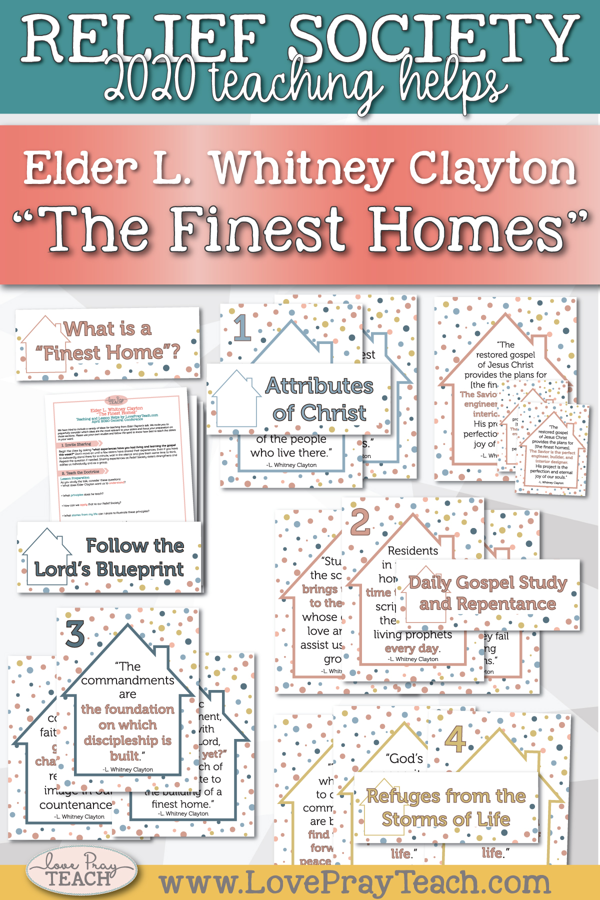 "April 2020 General Conference: Elder L. Whitney Clayton - ""The Finest Homes"" Printable Lesson Helps and Handouts for Latter-day Saints"