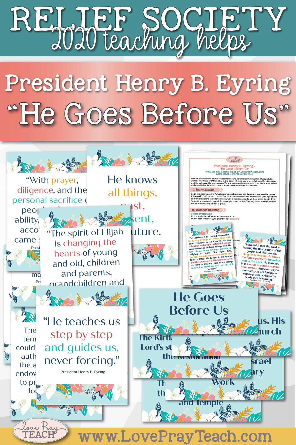 "April 2020 General Conference: President Henry B. Eyring - ""He Goes Before Us"" Printable Lesson Helps and Handouts for Latter-day Saints"