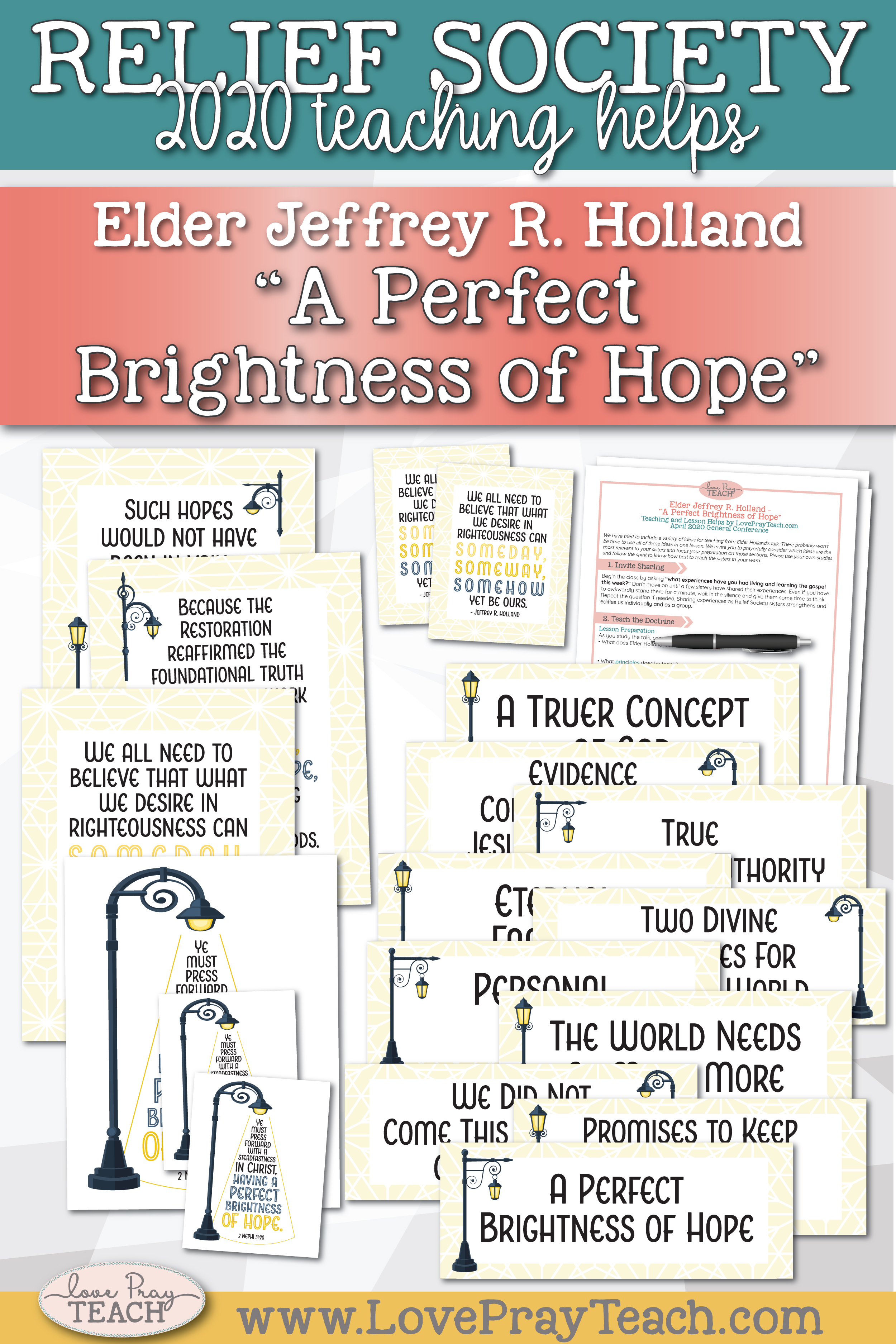 "April 2020 General Conference: Elder Jeffrey R. Holland - ""A Perfect Brightness of Hope"" Printable Lesson Helps and Handouts"