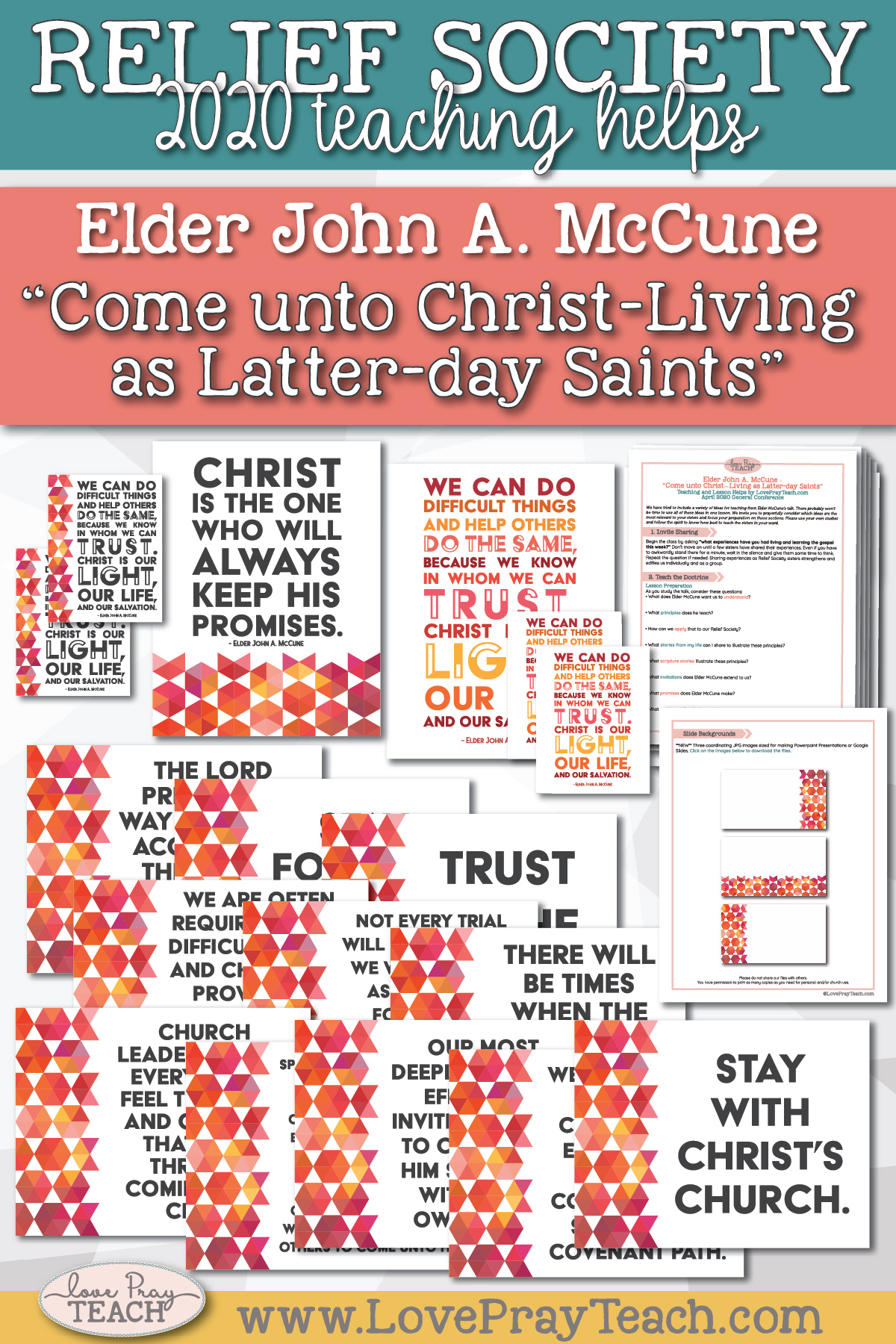 "April 2020 General Conference: Elder John A. McCune - ""Come unto Christ-Living as Latter-day Saints"" Printable Lesson Helps and Handouts for Latter-day Saints"