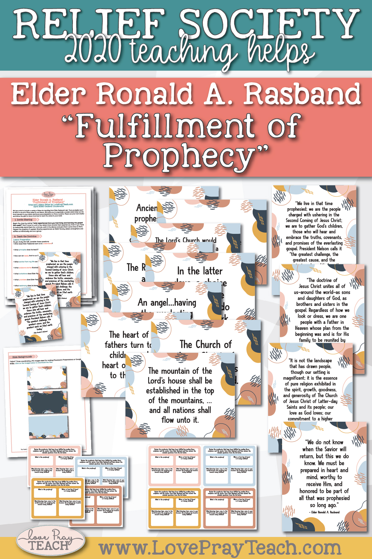 "April 2020 General Conference: Elder Ronald A. Rasband - ""Fulfillment of Prophecy"" Printable Lesson Helps and Handouts for Latter-day Saints"