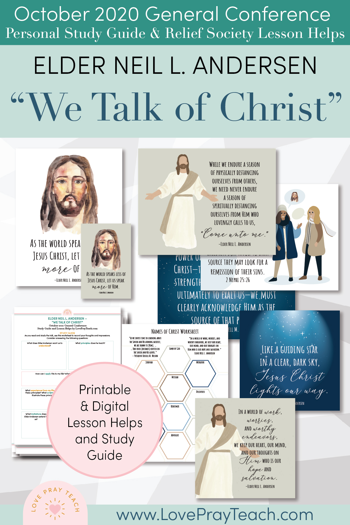 "October 2020 General Conference: Elder Neil L. Andersen - ""We Talk of Christ"" Printable Study Guide and Lesson Helps"