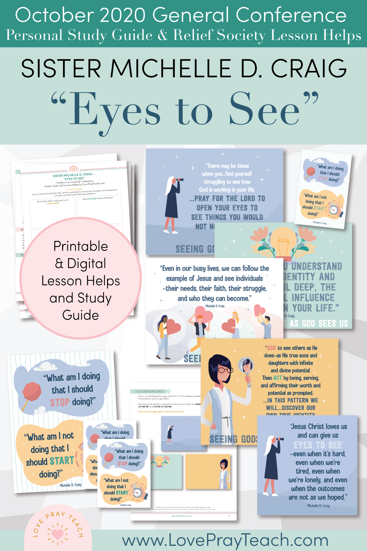 "October 2020 General Conference: Sister Michelle D. Craig - ""Eyes to See"" Printable Study Guide and Lesson Helps for Latter-day Saints"
