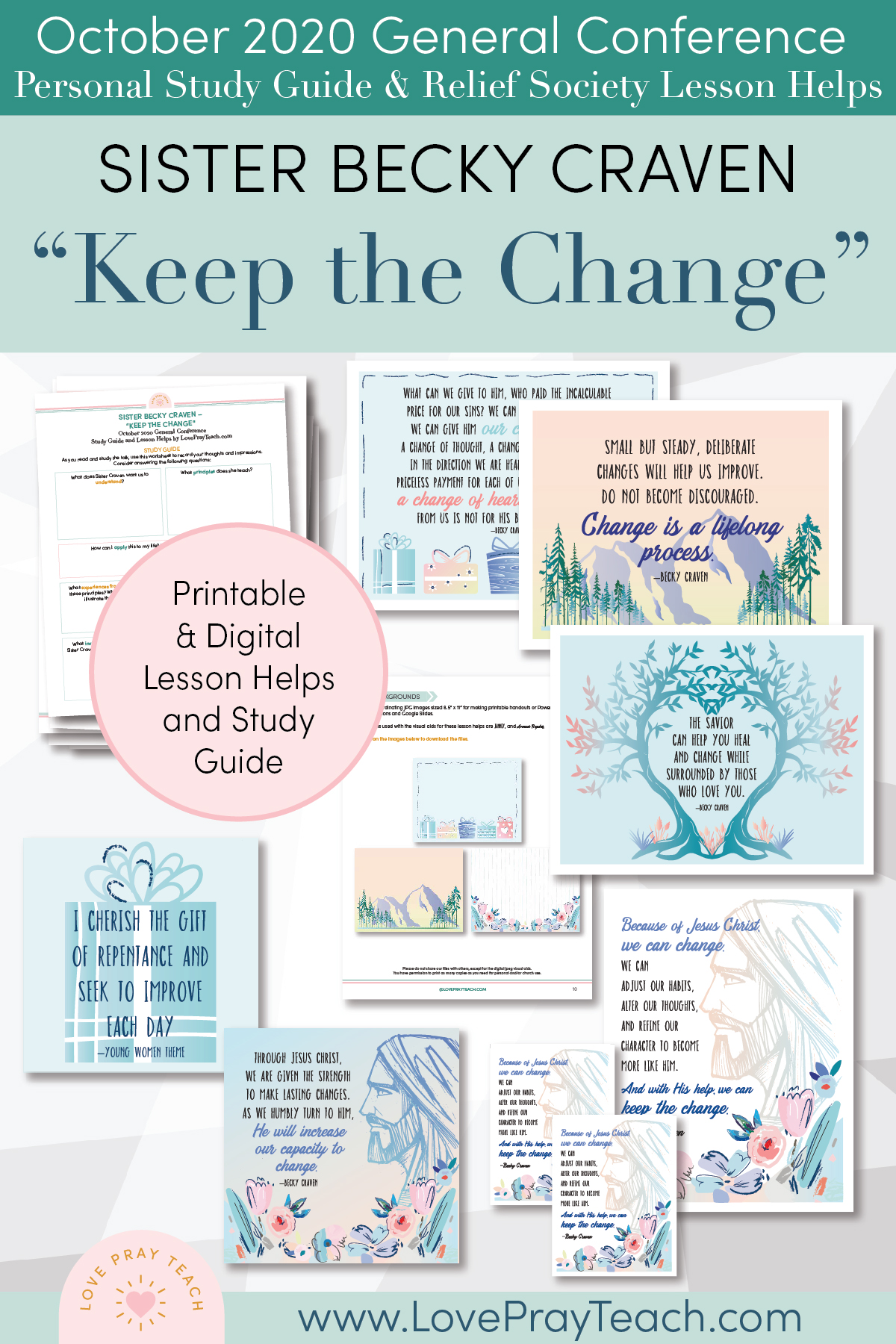 "October 2020 General Conference: Sister Becky Craven - ""Keep the Change"" Printable Study Guide and Lesson Helps for Latter-day Saints"