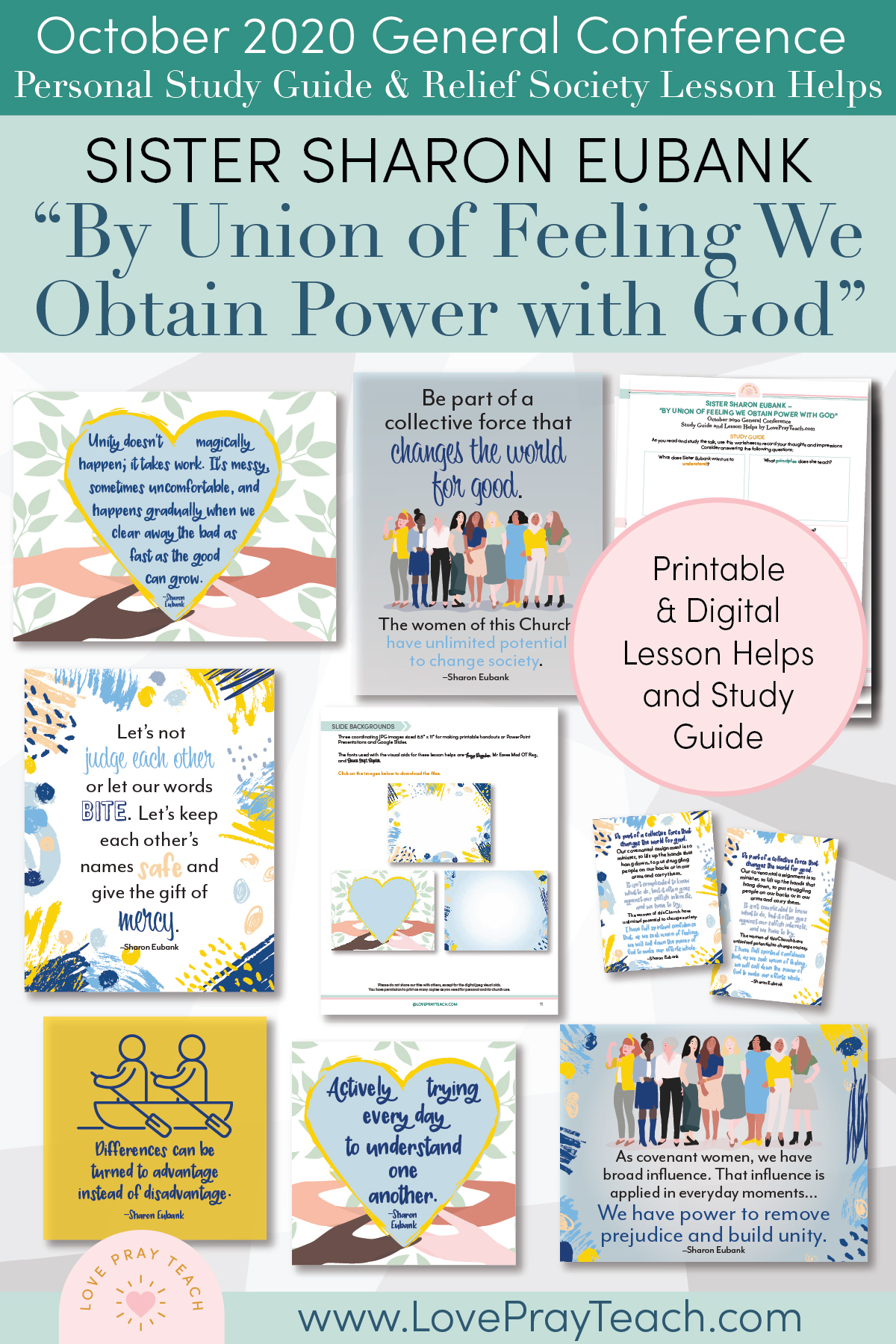 "October 2020 General Conference: Sister Sharon Eubank - ""By Union of Feeling We Obtain Power with God"" Printable Study Guide and Lesson Helps for Latter-day Saints"