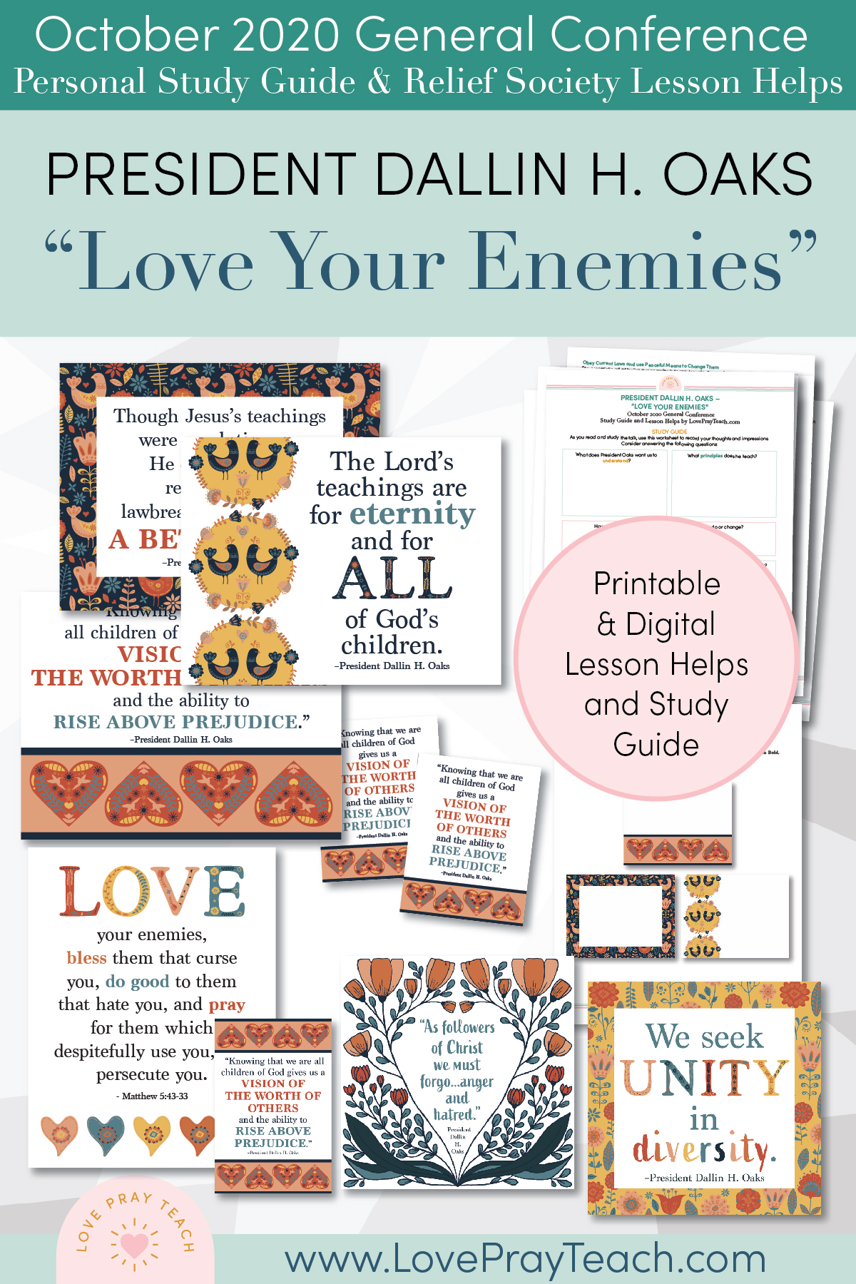 "October 2020 General Conference: President Dallin H. Oaks - ""Love Your Enemies"" Printable Study Guide and Lesson Helps for Latter-day Saints"