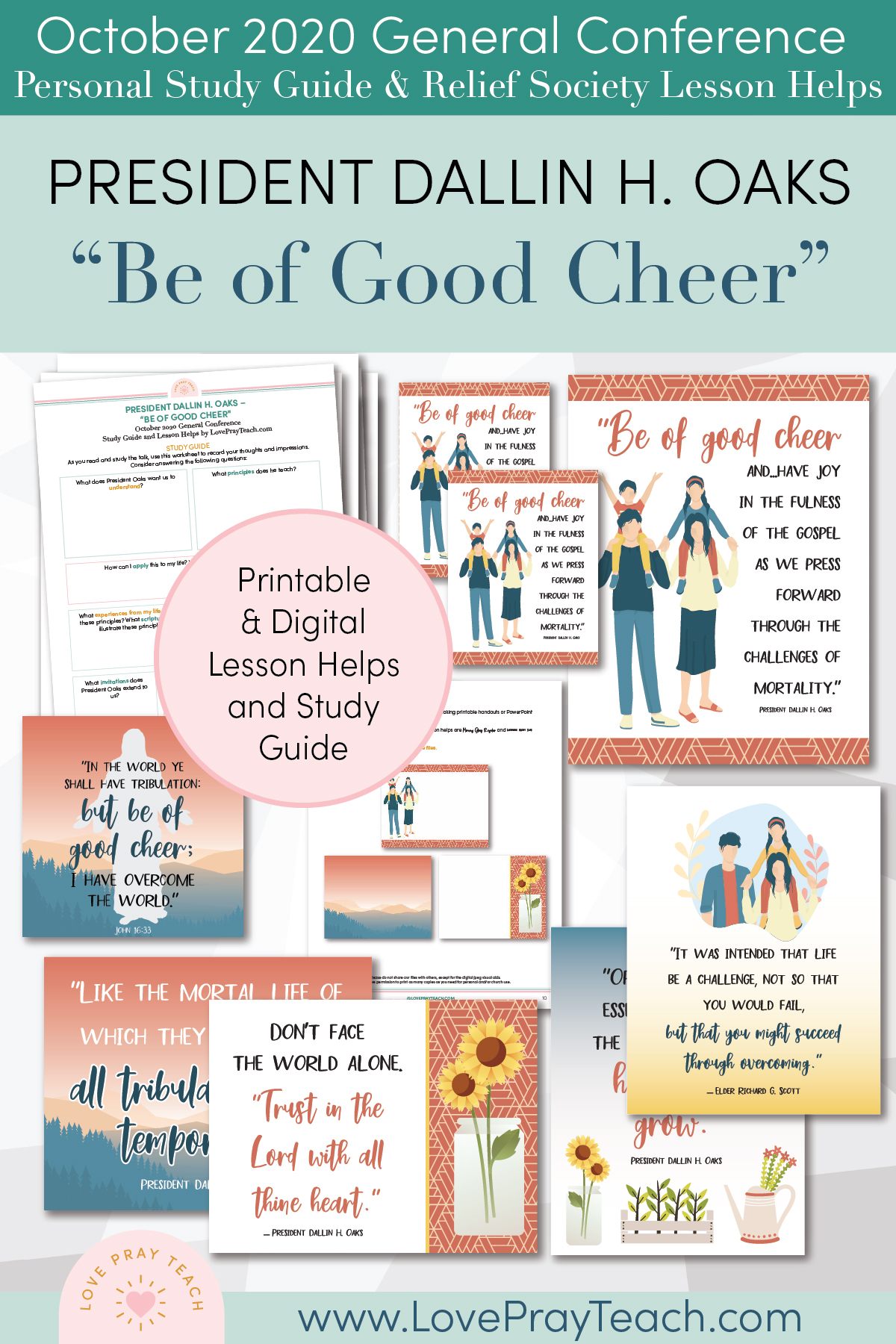 "October 2020 General Conference: President Dallin H. Oaks - ""Be of Good Cheer"" Printable Study Guide and Lesson Helps for Latter-day Saints"
