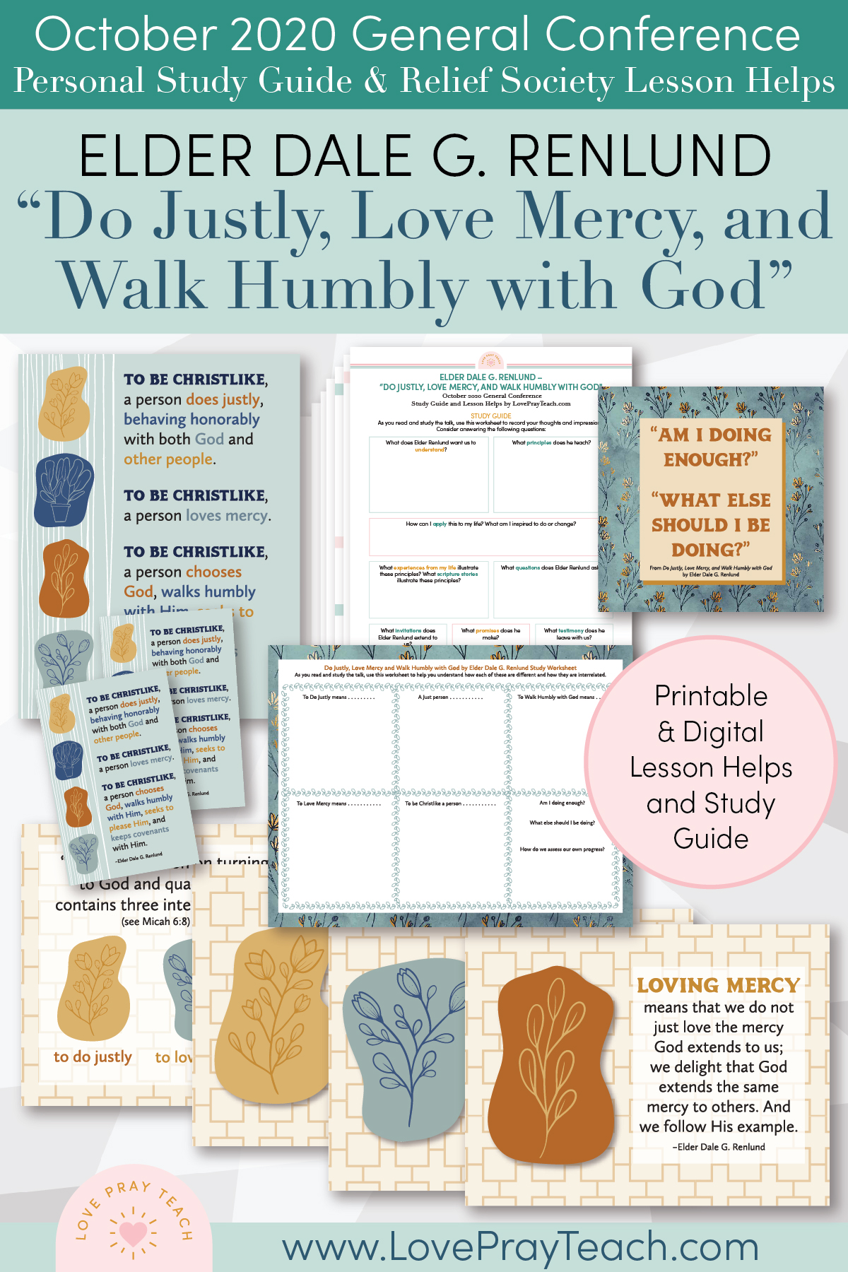 "October 2020 General Conference: Elder Dale G. Renlund - ""Do Justly, Love Mercy, and Walk Humbly with God"" Printable Study Guide and Lesson Helps for Relief Society"