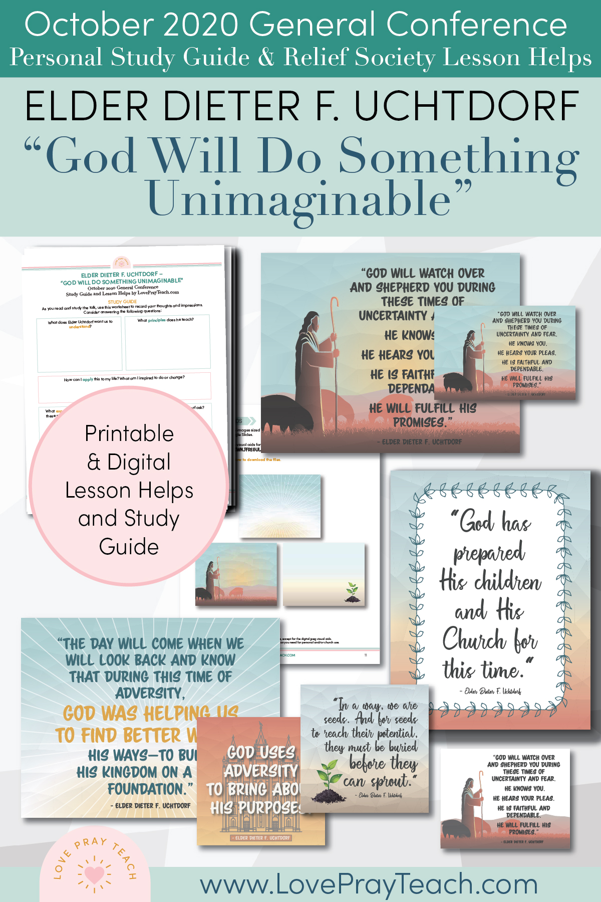 "October 2020 General Conference: Elder Dieter F. Uchtdorf - ""God Will Do Something Unimaginable"" Printable Study Guide and Lesson Helps for Latter-day Saints"