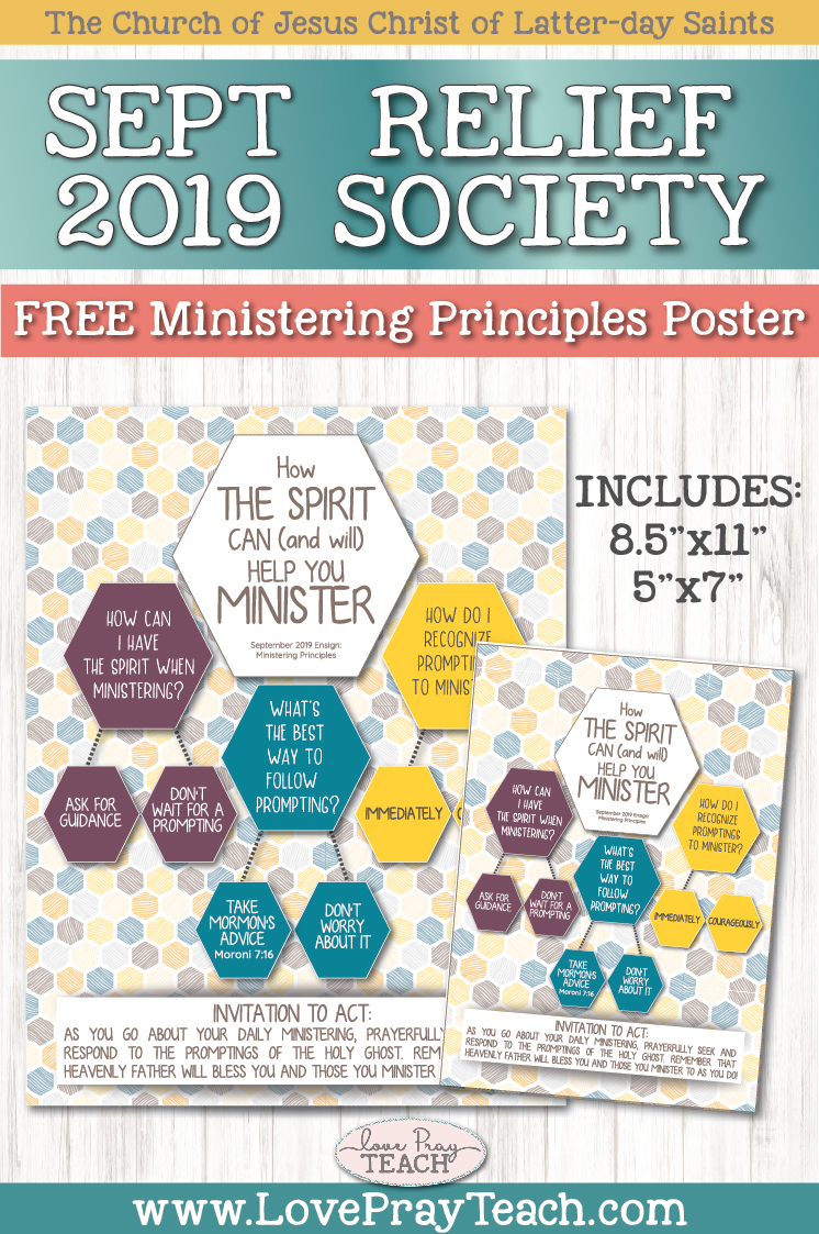 """How the Spirit Can (and will) Help You Minister"" Free September 2019 Relief Society Ministering Principle Bulletin Board Printable Poster  www.LovePrayTeach.com"