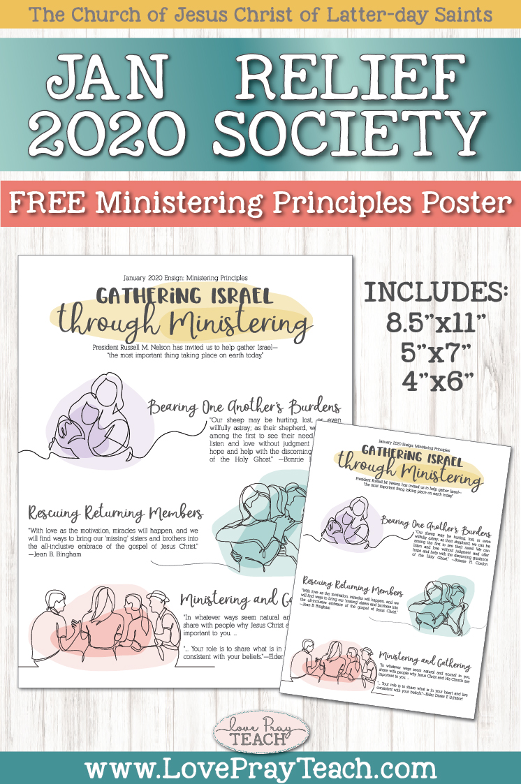 "January 2020 Ministering Principles: ""Gathering Israel through Ministering"" Free Poster and Handout www.LovePrayTeach.com"
