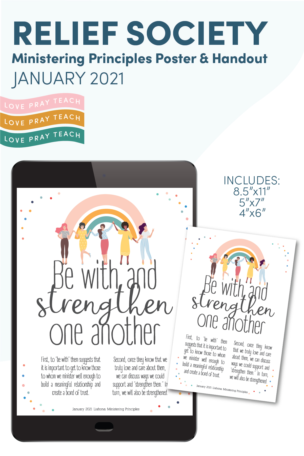 "January 2021: Ministering Principles  ""Be With and Strengthen One Another"" Free Printable Poster and Handout www.LovePrayTeach.com"