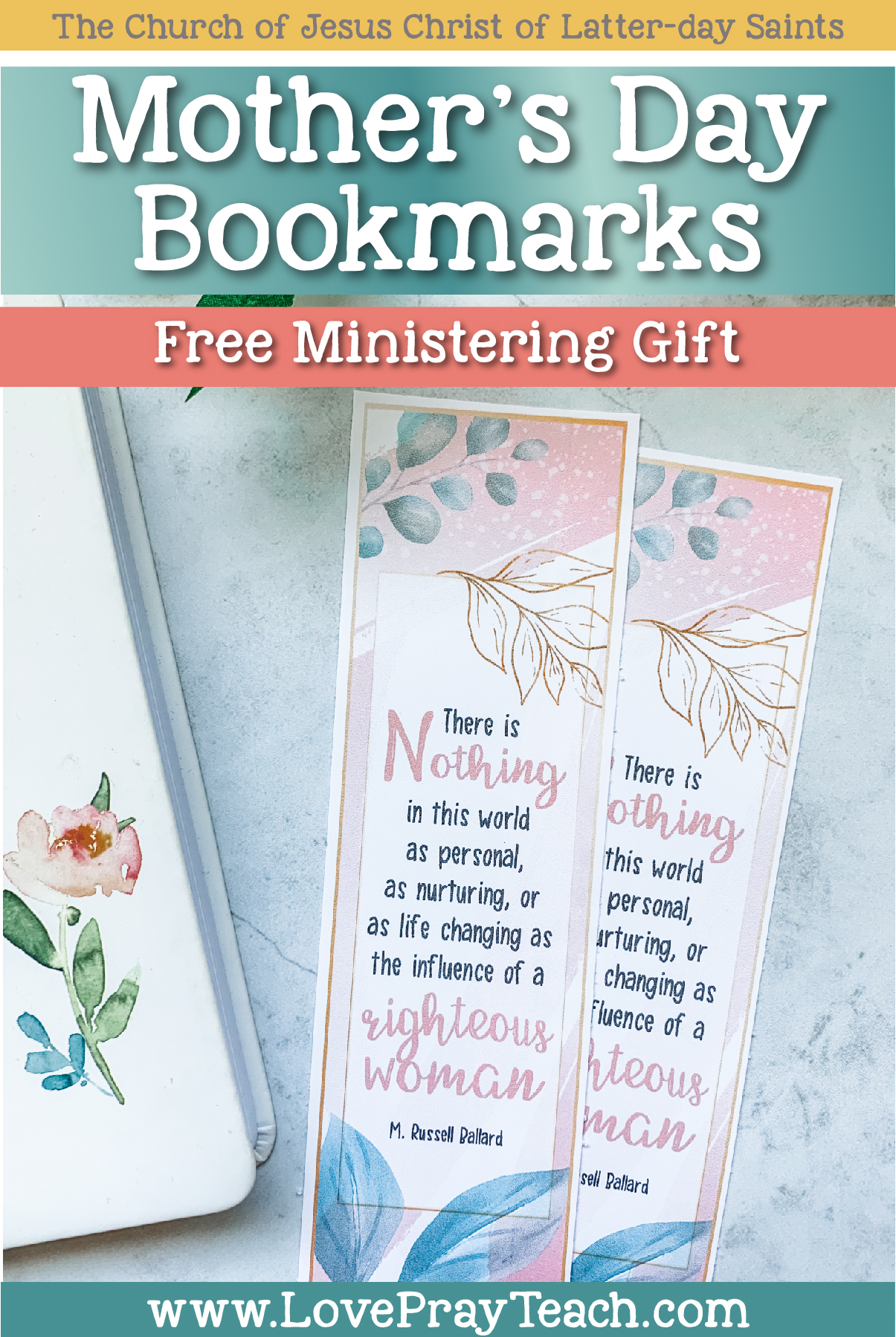 Free Mother's Day Bookmark www.LovePrayTeach.com